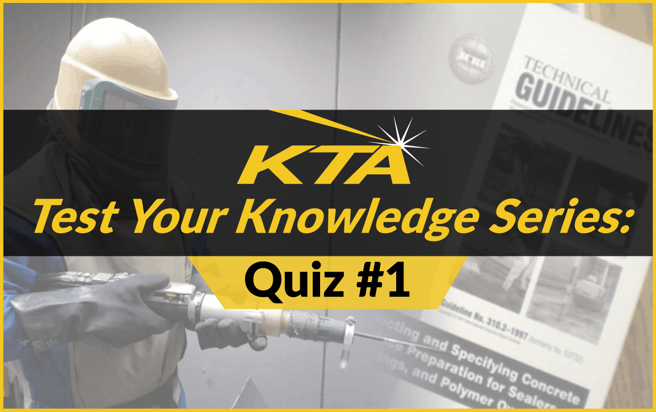 kta quiz surface preparation abrasive blast cleaning standards